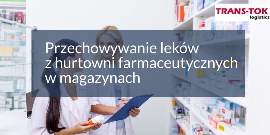 Przechowywanie leków hurtownii farmaceutycznych (2)