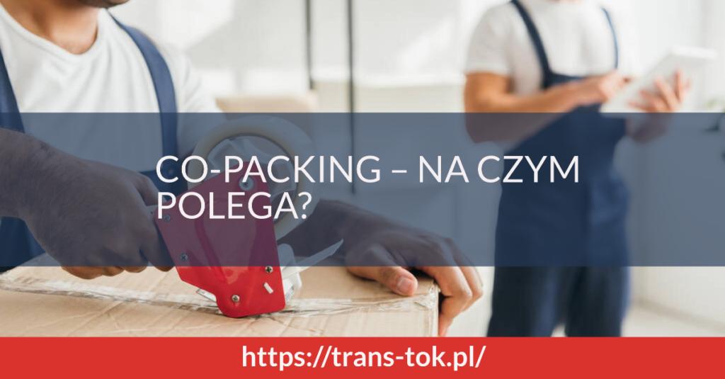 Co-packing – na czym polega?