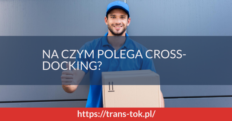 Na czym polega cross-docking?